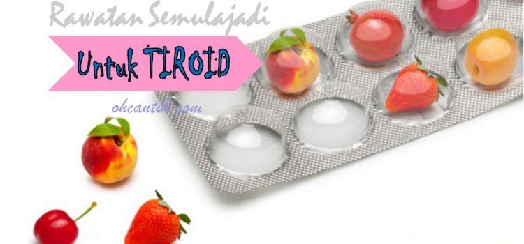 Rawatan Semulajadi Untuk Tiroid Jika Anda Cuba Untuk Hamil
