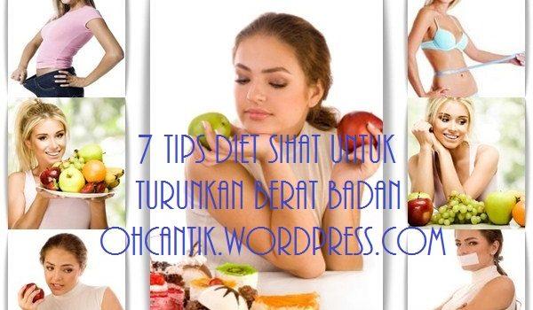 7 Tips Diet Untuk Kurus Dengan Cara Yang Sihat & Selamat