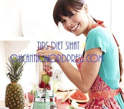 Tips Diet Sihat Yang Berkesan Untuk Menurunkan Berat Badan & Mendapatkan Bentuk Badan Idaman