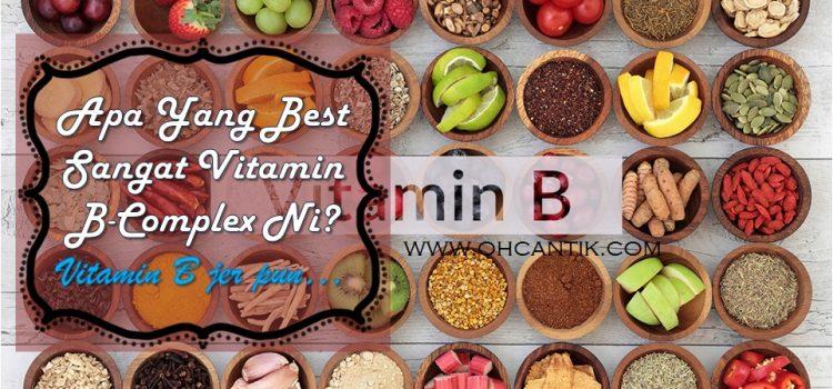 Kelebihan Vitamin B Complex Untuk Kulit, Rambut, Kuku