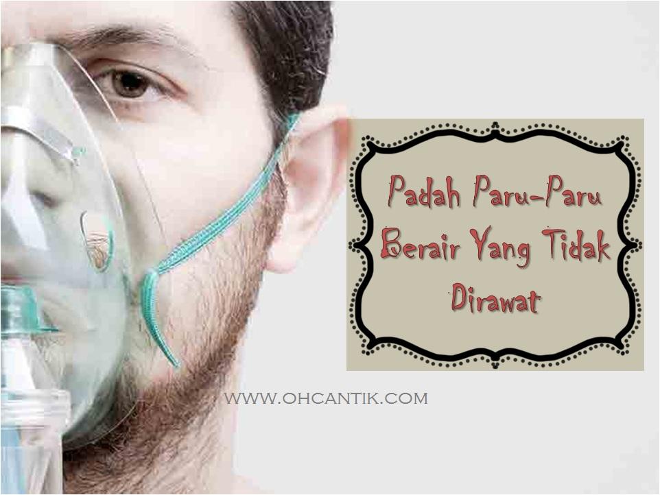 bahaya paru paru berair