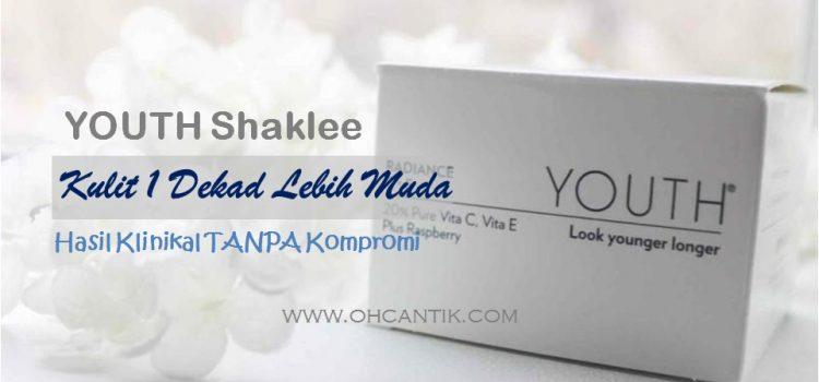 YOUTH Shaklee Malaysia Untuk Kulit 1 Dekad Lebih Muda