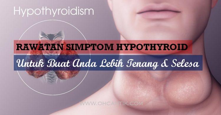 rawatan hypothyroid